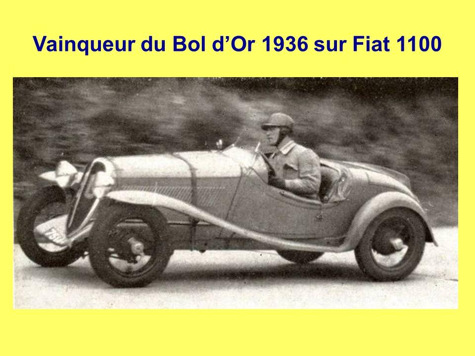 Dès 1935, il transforme des Fiat quil pilote lui-même en compétition Vainqueur du Bol dOr 1935 sur Fiat 508 S