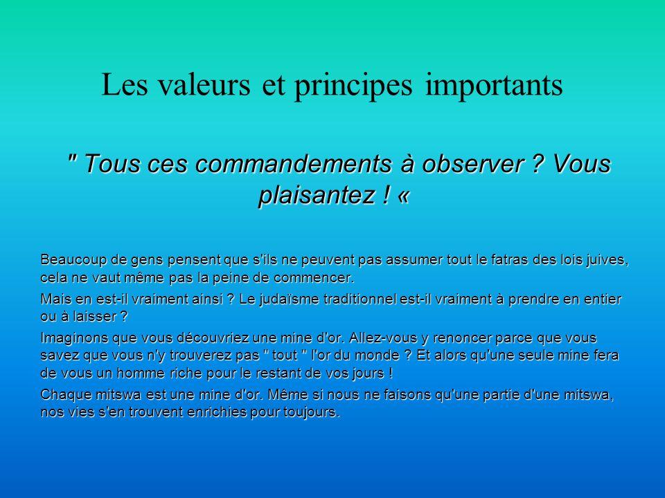 Les valeurs et principes importants Tous ces commandements à observer .