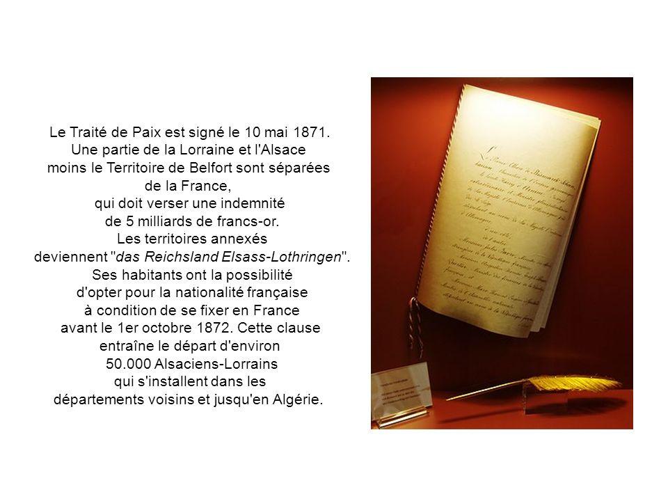 Le Traité de Paix est signé le 10 mai 1871.