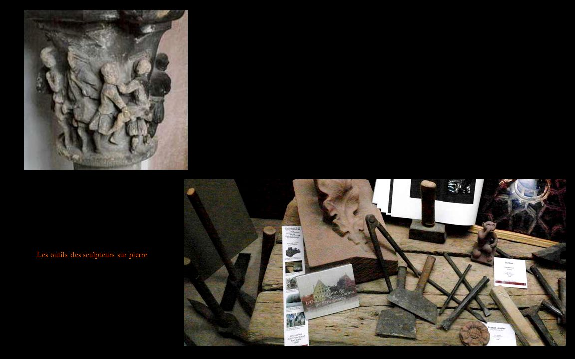 Les outils des sculpteurs sur pierre