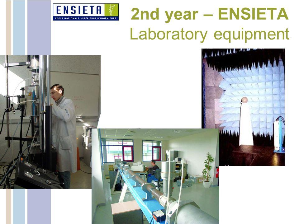 2nd year – ENSIETA Laboratory equipment