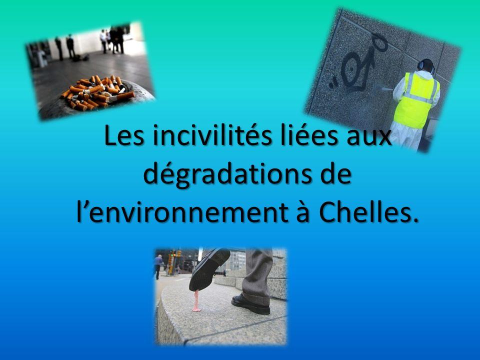 Les incivilités liées aux dégradations de lenvironnement à Chelles.