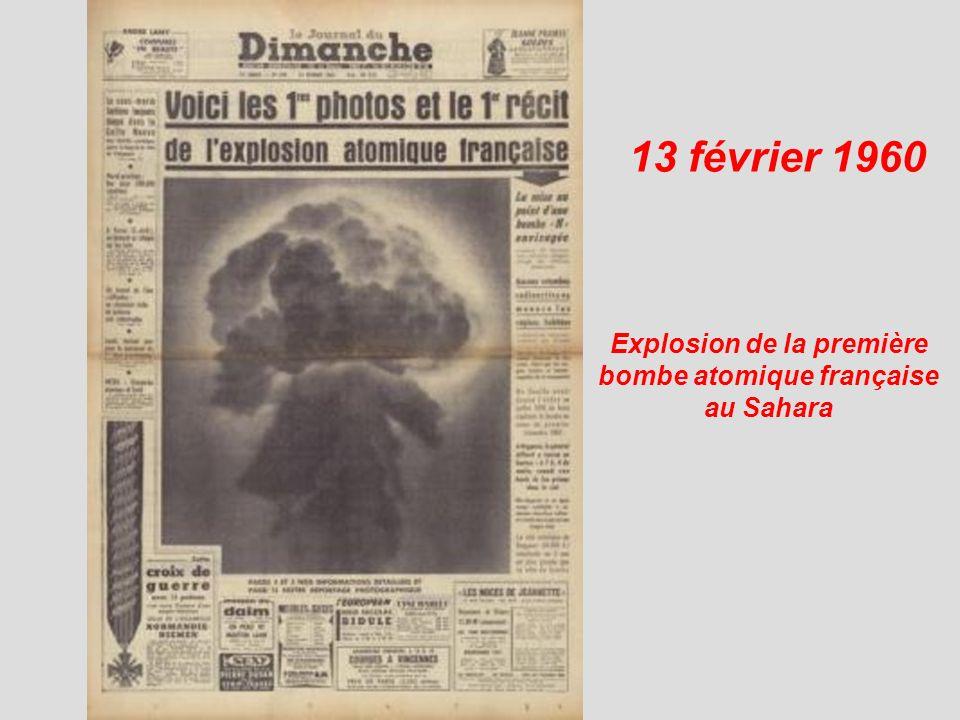 13 février 1960 Explosion de la première bombe atomique française au Sahara