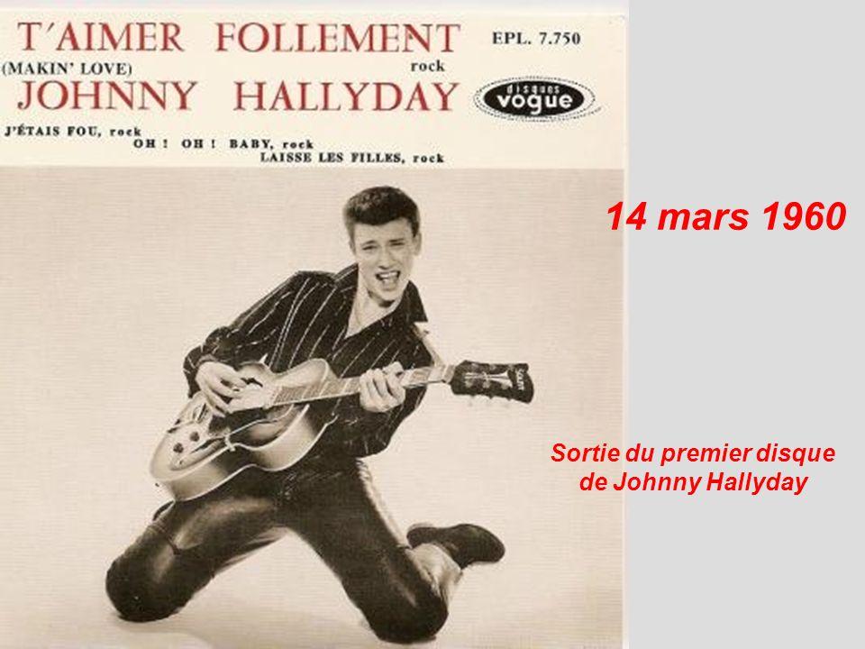 14 mars 1960 Sortie du premier disque de Johnny Hallyday