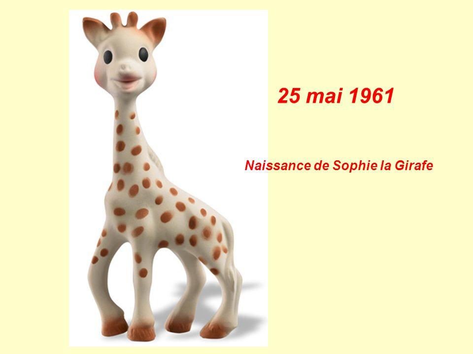 25 mai 1961 Naissance de Sophie la Girafe