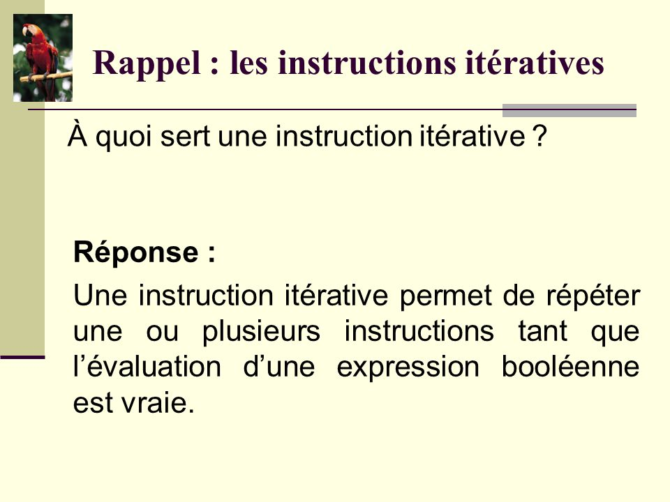Rappel : les opérateurs Quel caractéristique de lopérateur = fait en sorte que linstruction a = b = c = 3 fait du sens .