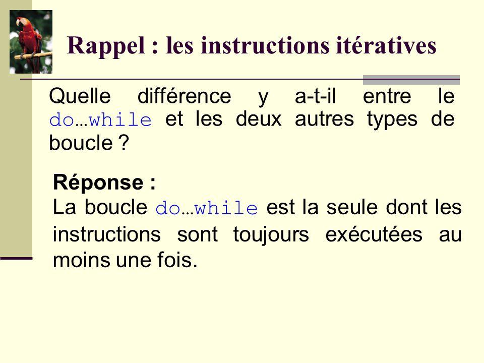 Rappel : les opérateurs Quelle différence y a-t-il entre lopérateur ++ préfixe et lopérateur ++ suffixe .