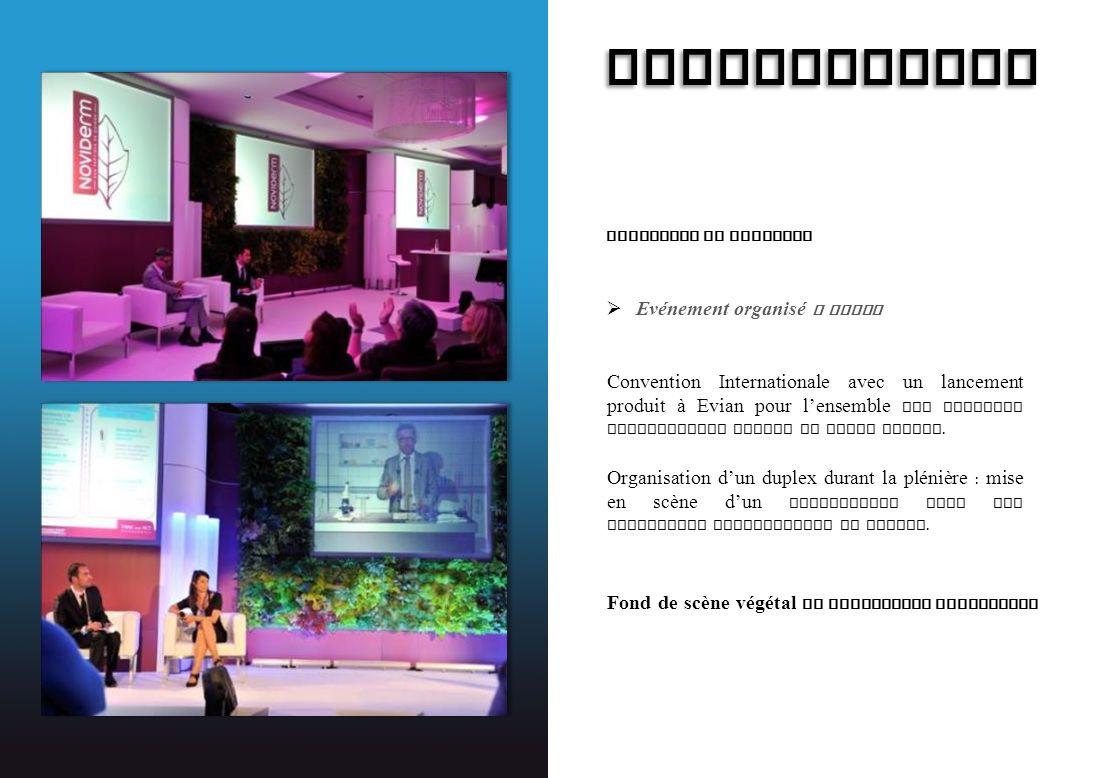 EXPANSCIENCE Lancement de Produits Evénement organisé a Evian Convention Internationale avec un lancement produit à Evian pour lensemble des filiales