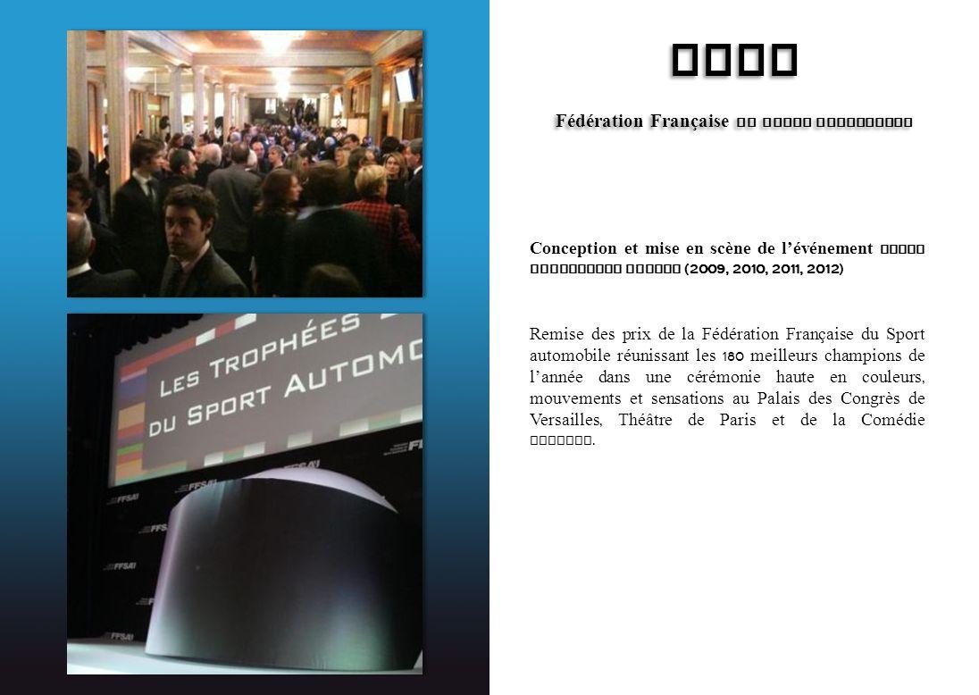 FFSA Fédération Française du Sport Automobile FFSA Fédération Française du Sport Automobile Conception et mise en scène de lévénement sport automobile