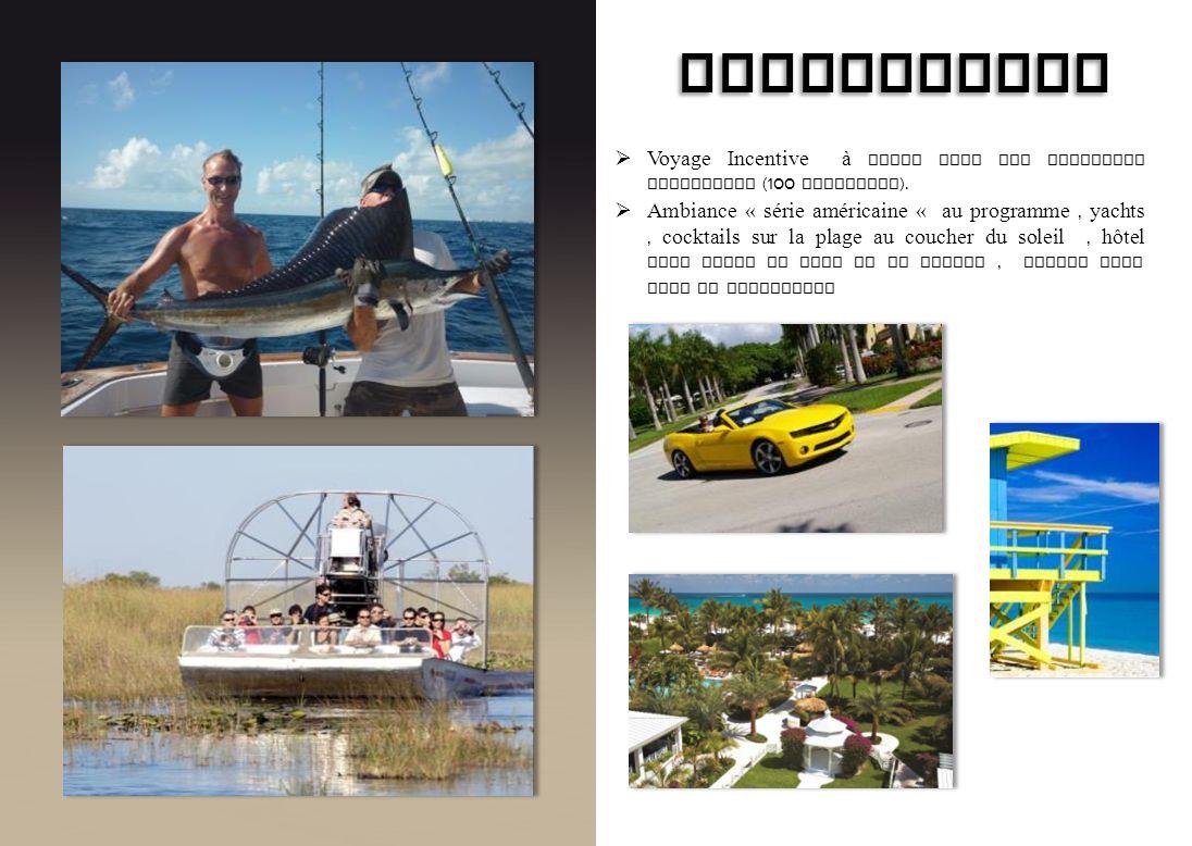 BRIDGESTONE Voyage Incentive à Miami pour les meilleurs revendeurs (100 personnes ). Ambiance « série américaine « au programme, yachts, cocktails sur