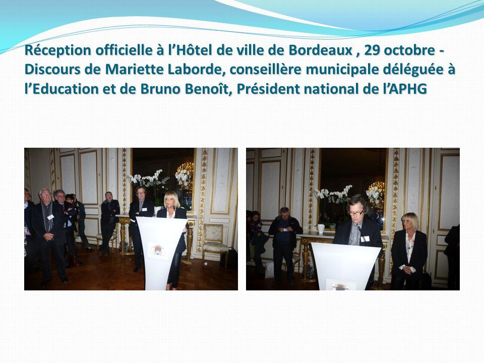 Réception officielle à lHôtel de ville de Bordeaux, 29 octobre - Discours de Mariette Laborde, conseillère municipale déléguée à lEducation et de Brun