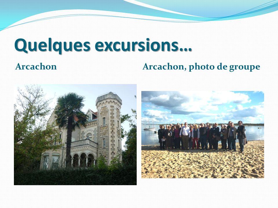 Quelques excursions… Arcachon Arcachon, photo de groupe