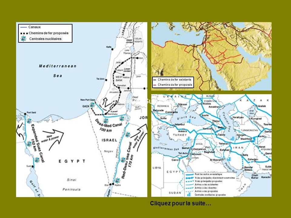 Cliquez pour la suite… en Asie du Sud-Ouest Chemins de fer existants Chemins de fer proposés Canaux Chemins de fer proposés Centrales nucléaires Pont terrestre eurasiatique Voies principales récemment construites Voies principales proposées Autres voies existantes Autres voies récentes Autres voies proposées Centrales nucléaires proposées