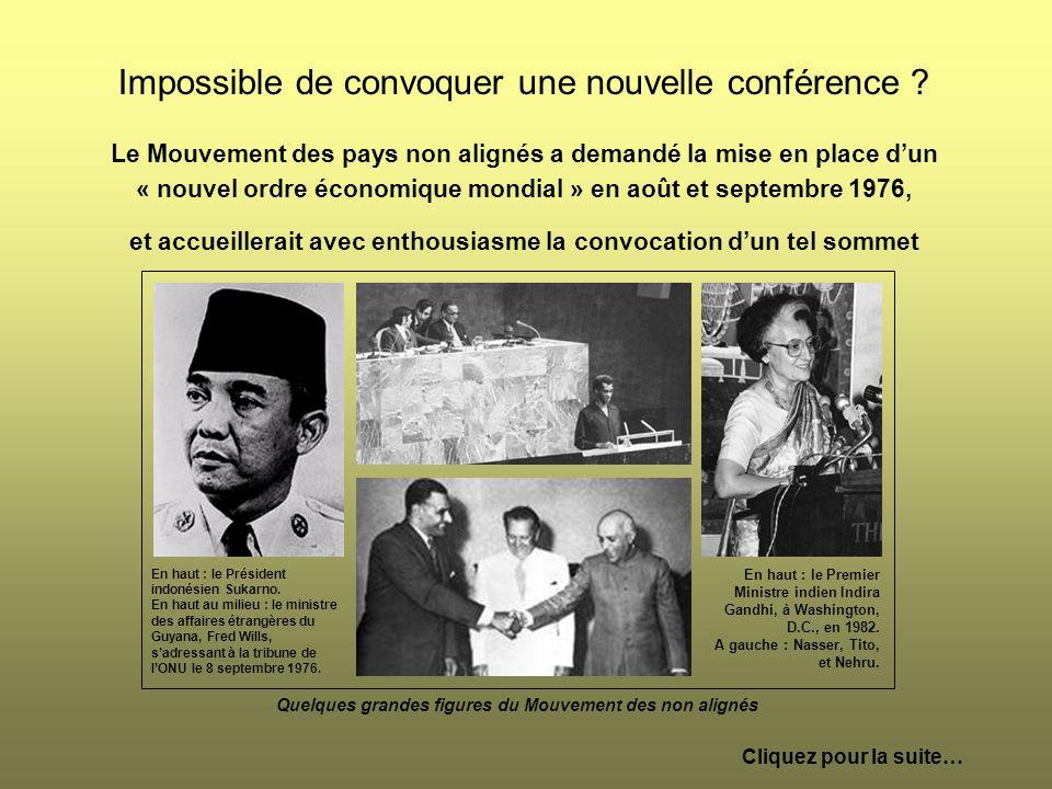 Impossible de convoquer une nouvelle conférence ? Le Mouvement des pays non alignés a demandé la mise en place dun « nouvel ordre économique mondial »