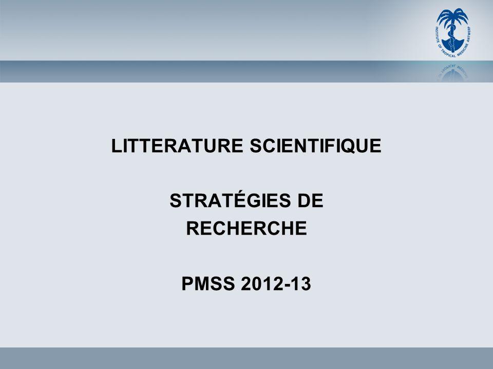 LITTERATURE SCIENTIFIQUE STRATÉGIES DE RECHERCHE PMSS 2012-13