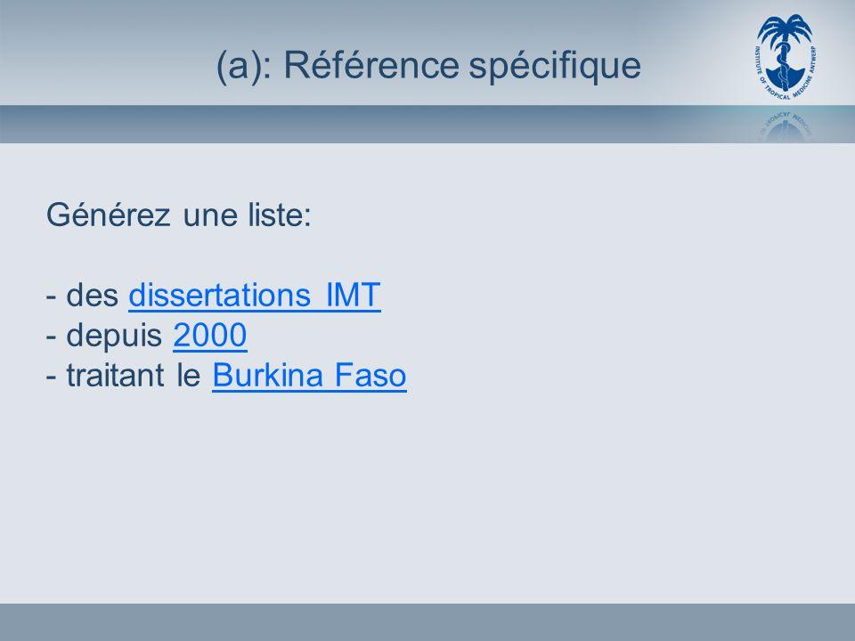 Générez une liste: - des dissertations IMT - depuis 2000 - traitant le Burkina Faso (a): Référence spécifique