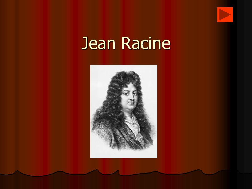 Les debuts de la carriere du poete 1639 Jean Racine, fils de Jean Racine et de Jeanne Sconin, naît a 1639 Jean Racine, fils de Jean Racine et de Jeanne Sconin, naît a la FerteMilonla FerteMilon.