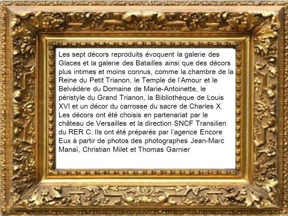 Les sept décors reproduits évoquent la galerie des Glaces et la galerie des Batailles ainsi que des décors plus intimes et moins connus, comme la chambre de la Reine du Petit Trianon, le Temple de lAmour et le Belvédère du Domaine de Marie-Antoinette, le péristyle du Grand Trianon, la Bibliothèque de Louis XVI et un décor du carrosse du sacre de Charles X.