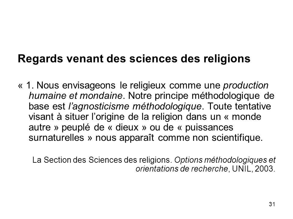 32 2.« Nous étudions le religieux dun point de vue non confessionnel et non apologétique.