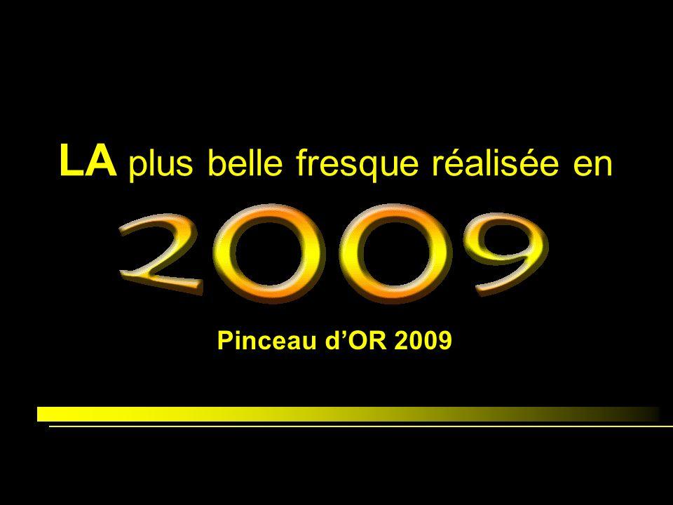 LA plus belle fresque réalisée en Pinceau dOR 2009