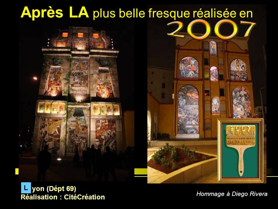 yon (Dépt 69) Réalisation : CitéCréation L Hommage à Diego Rivera Après LA plus belle fresque réalisée en