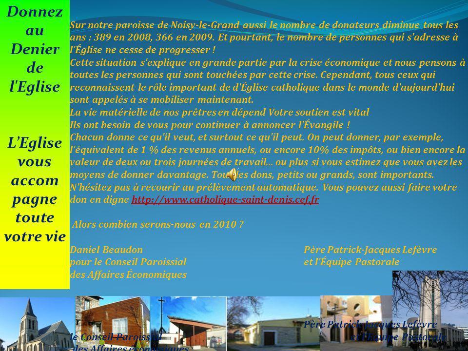Denier de l'Eglise Campagne 2010 Madame, Monsieur, Chers paroissiens, Savez-vous que le Denier de l 'Église est la ressource principale de l'Église ?C