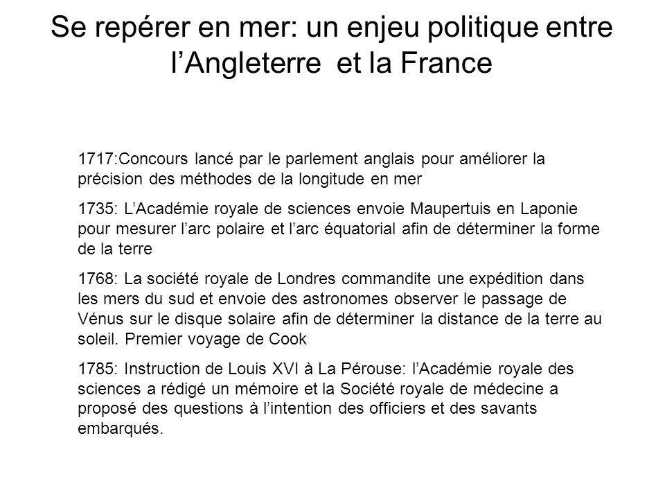 Se repérer en mer: un enjeu politique entre lAngleterre et la France 1717:Concours lancé par le parlement anglais pour améliorer la précision des méth