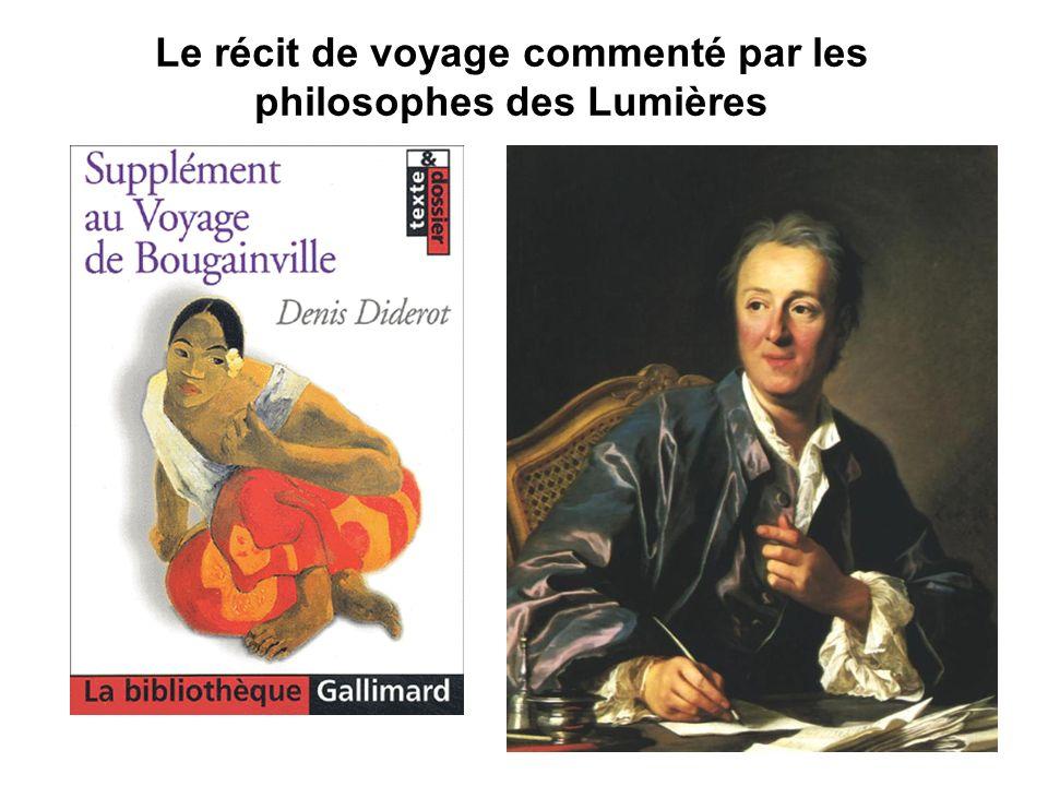 Le récit de voyage commenté par les philosophes des Lumières