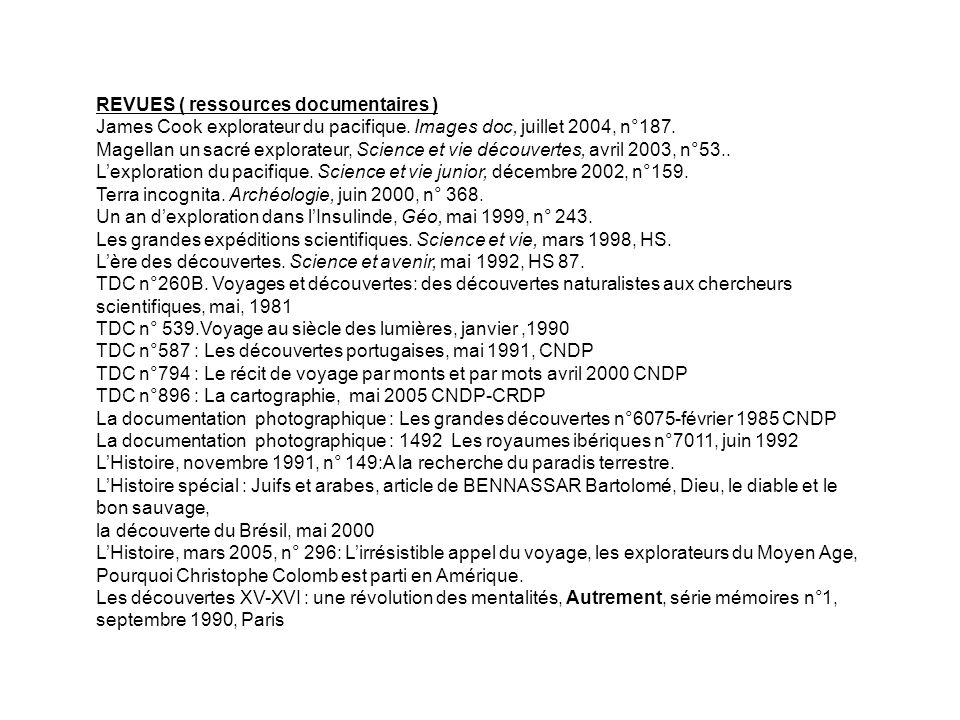 REVUES ( ressources documentaires ) James Cook explorateur du pacifique. Images doc, juillet 2004, n°187. Magellan un sacré explorateur, Science et vi