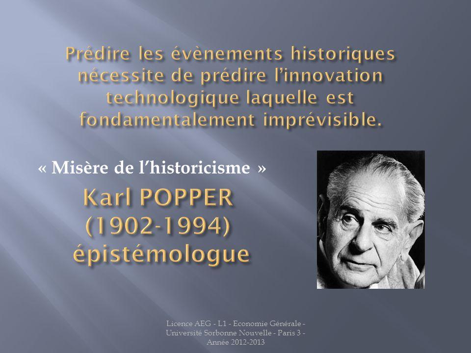Licence AEG - L1 - Economie Générale - Université Sorbonne Nouvelle - Paris 3 - Année 2012-2013 « Misère de lhistoricisme »