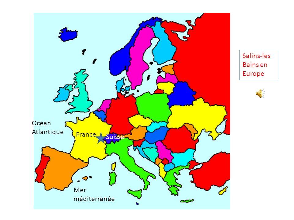 Océan Atlantique Mer méditerranée France Suisse Salins-les Bains en Europe
