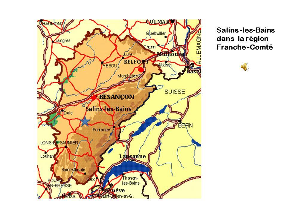 Salins-les-Bains Salins -les-Bains dans la région Franche -Comté