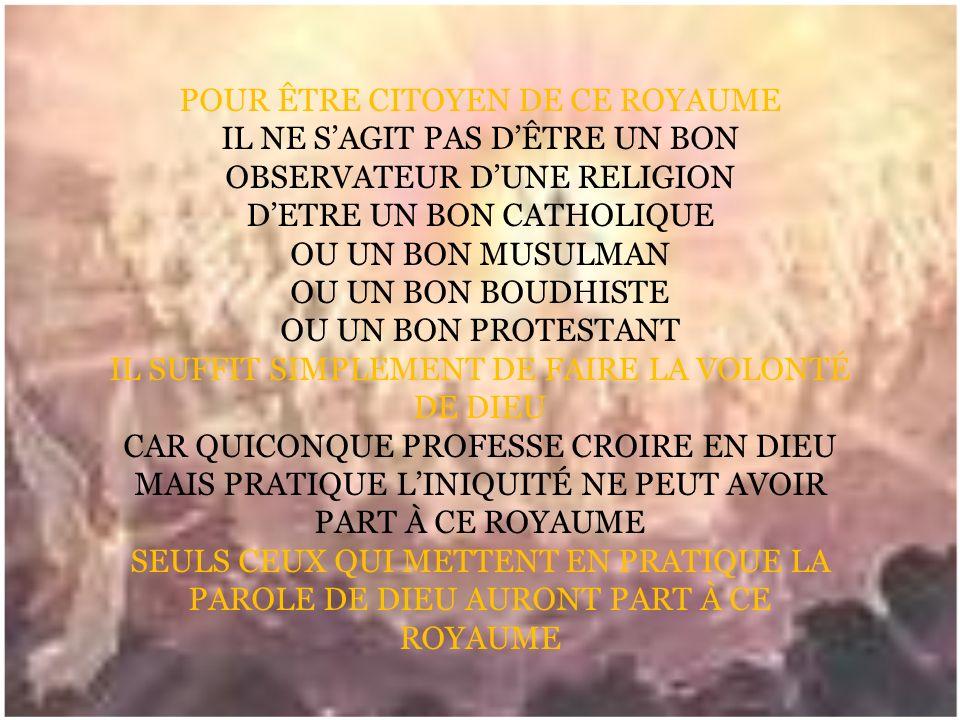 POUR ÊTRE CITOYEN DE CE ROYAUME IL NE SAGIT PAS DÊTRE UN BON OBSERVATEUR DUNE RELIGION DETRE UN BON CATHOLIQUE OU UN BON MUSULMAN OU UN BON BOUDHISTE