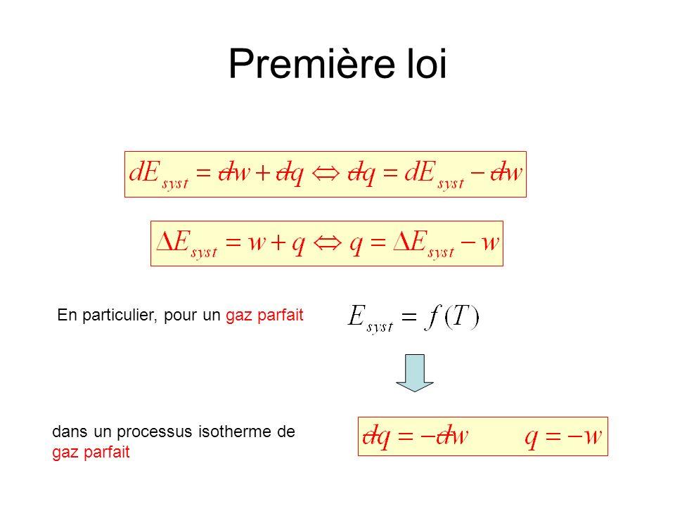Première loi En particulier, pour un gaz parfait dans un processus isotherme de gaz parfait