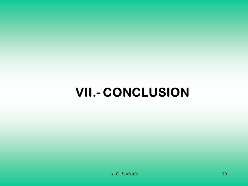 A. C. Sockath30 VII.- CONCLUSION