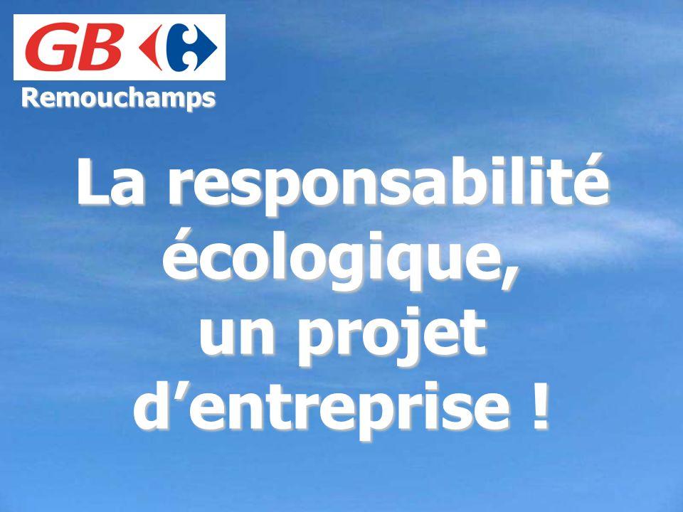Remouchamps La responsabilité écologique, un projet dentreprise !
