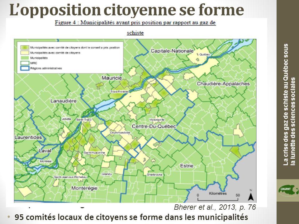 La crise des gaz de schiste au Québec sous la lunette des sciences sociales Lopposition citoyenne se forme Lexploration des gaz de schiste sur le terr
