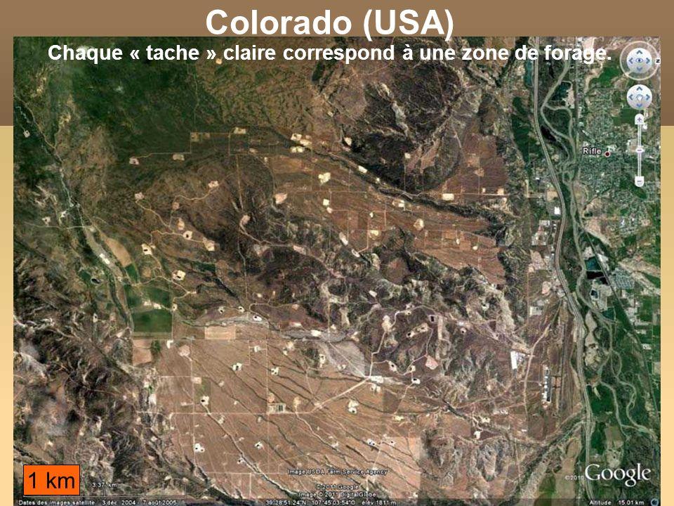 Colorado (USA) Chaque « tache » claire correspond à une zone de forage. 1 km