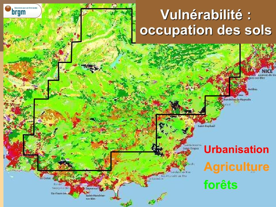 28 Vulnérabilité : occupation des sols UrbanisationAgricultureforêts