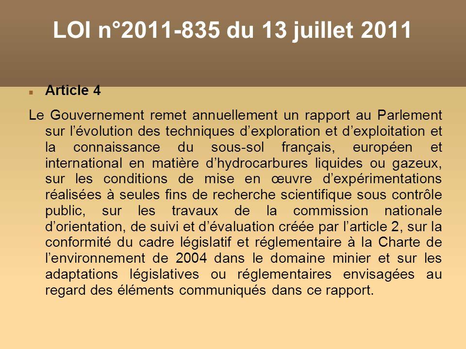 Article 4 Le Gouvernement remet annuellement un rapport au Parlement sur lévolution des techniques dexploration et dexploitation et la connaissance du