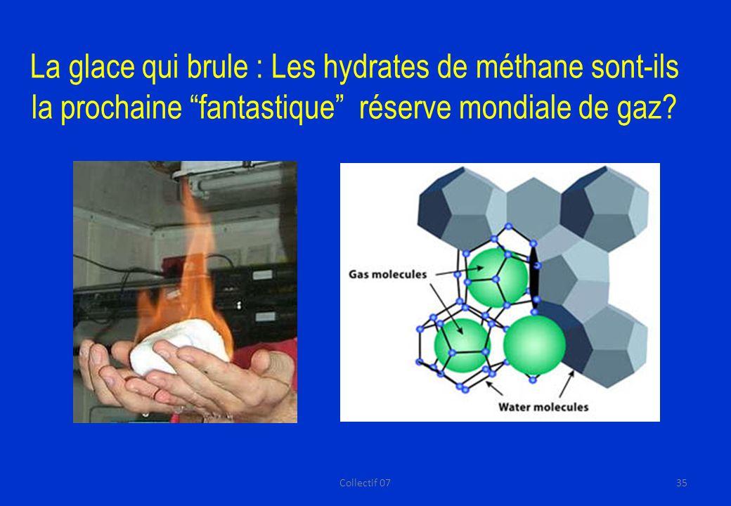 La glace qui brule : Les hydrates de méthane sont-ils la prochaine fantastique réserve mondiale de gaz.