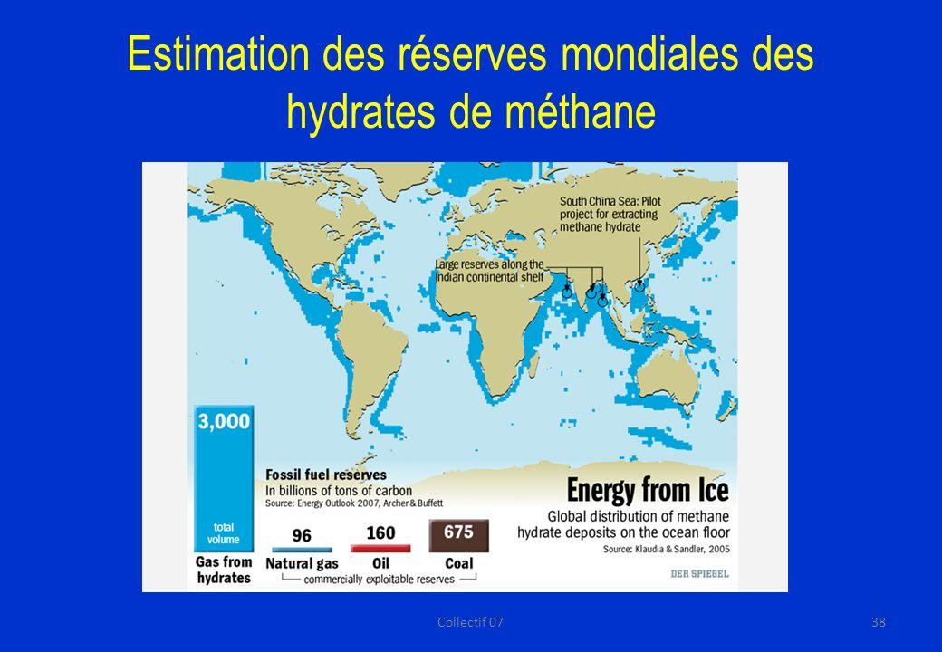 Estimation des réserves mondiales des hydrates de méthane 38Collectif 07