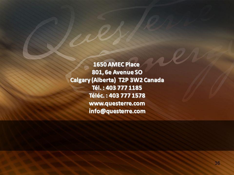 36 1650 AMEC Place 801, 6e Avenue SO Calgary (Alberta) T2P 3W2 Canada Tél. : 403 777 1185 Téléc. : 403 777 1578 www.questerre.com info@questerre.com