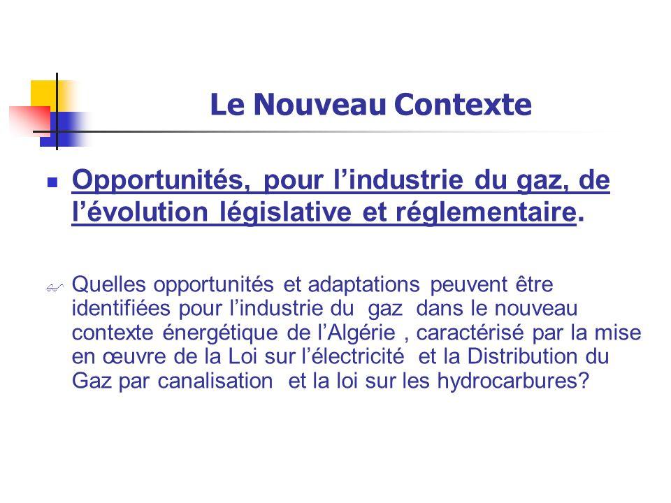 Le Nouveau Contexte.La Modernisation. Démonopolisations.