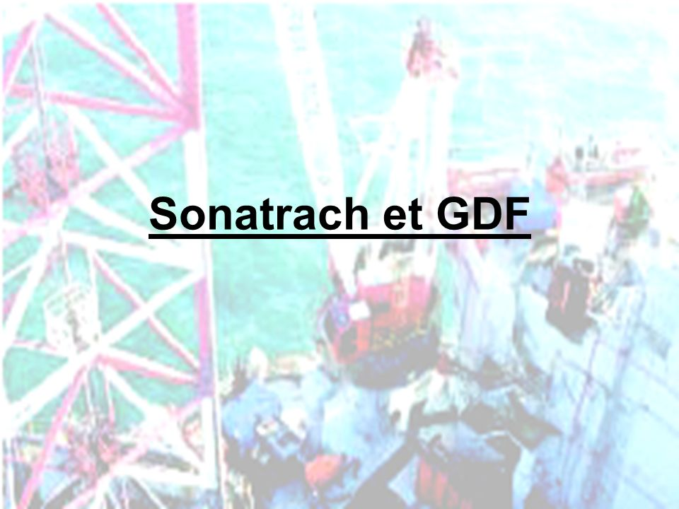 PHLatimer@aol.com32 Sonatrach et GDF