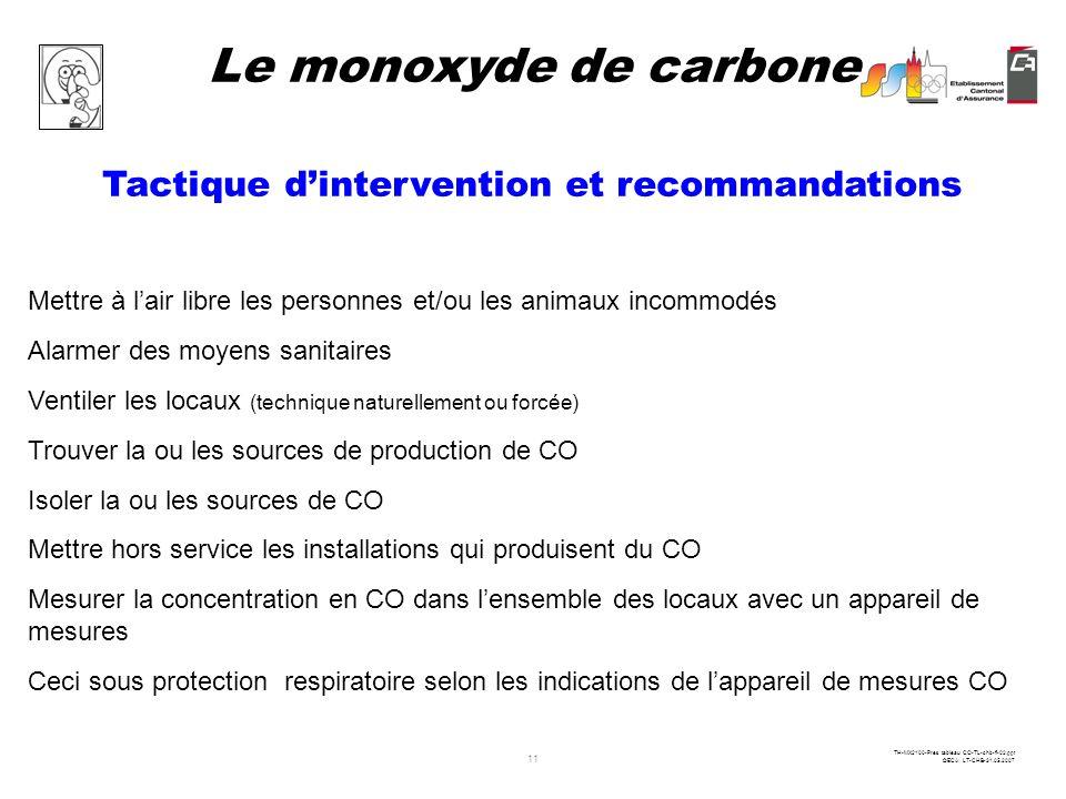 10 TH-MX2100-Pres tableau CO-TL-chb-fi-02.ppt ©ECA LT-CHB-31.05.2007 Recommandations appliquées dans les services sanitaires Jusquà 50 ppm ( 1 re alar