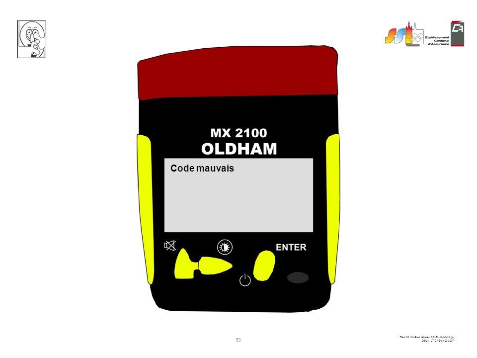49 TH-MX2100-Pres tableau CO-TL-chb-fi-02.ppt ©ECA LT-CHB-31.05.2007 Entrez le code de maintenance 0000 1 pression