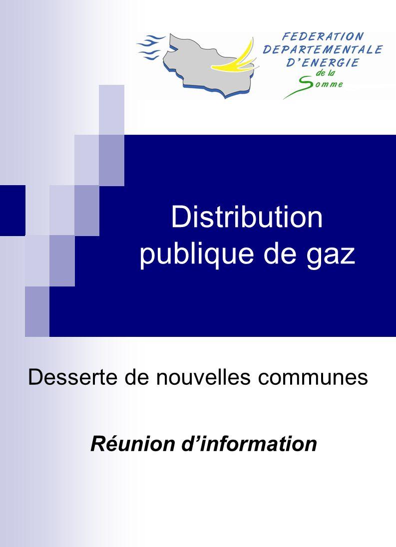 Distribution publique de gaz Desserte de nouvelles communes Réunion dinformation