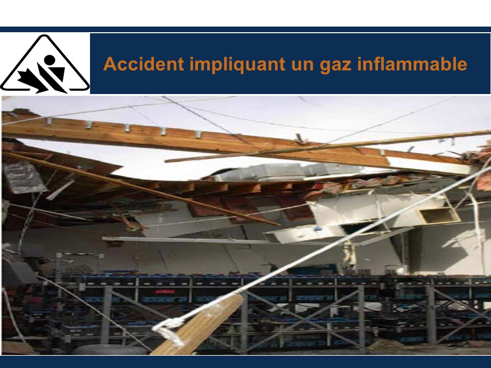 Accident impliquant un gaz inflammable