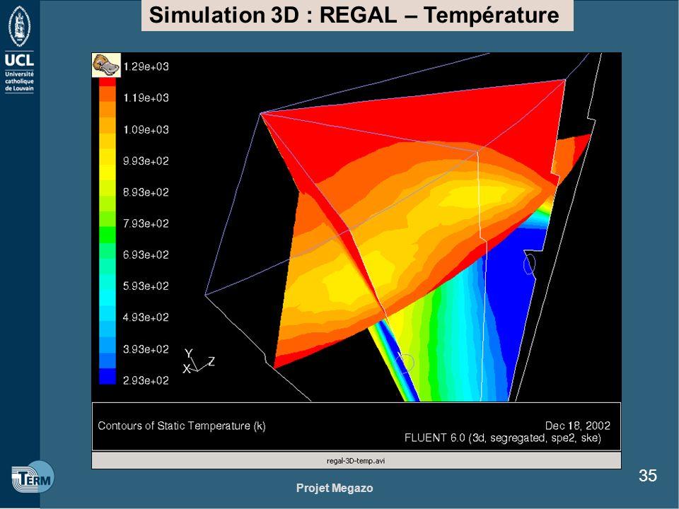 Projet Megazo 35 Simulation 3D : REGAL – Température